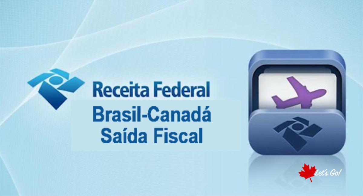 Mudando para o Canadá? Veja como fazer a sua Saída fiscal
