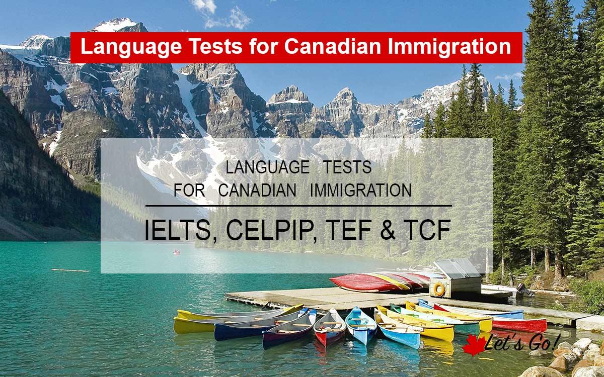 IELTS - CELPIP - TEF - TCF