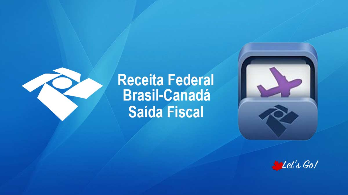 Mudança de domicílio fiscal – Brasil Canadá