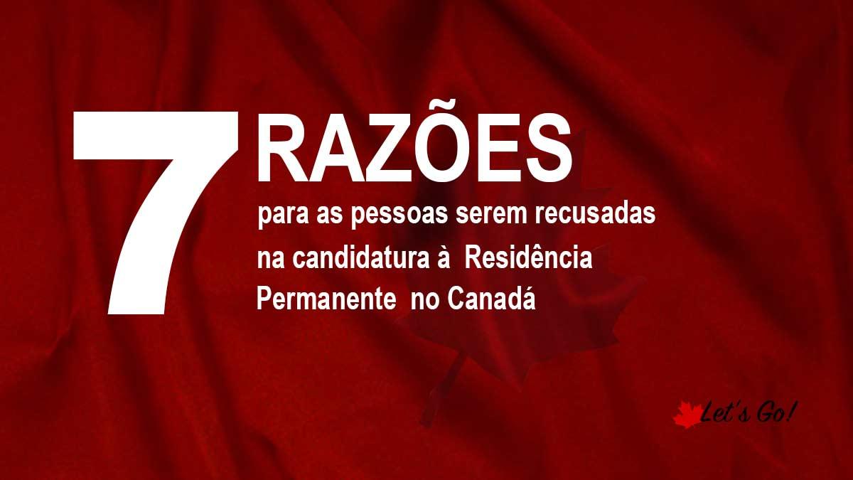 Razões para recusa à residência permanente no Canadá